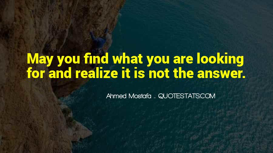 Quotes About Looking For Answers #1184059