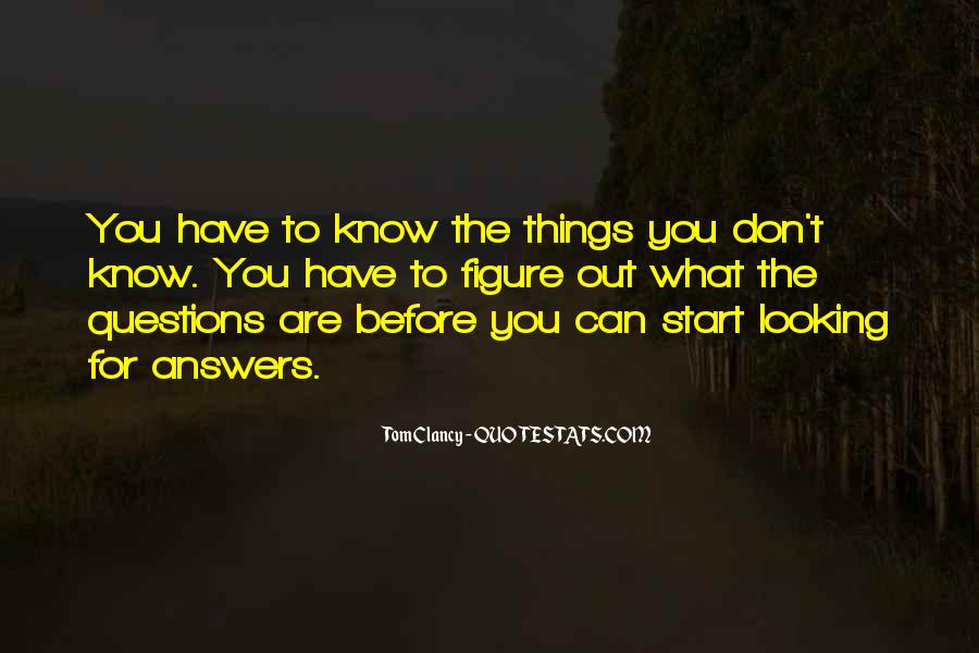 Quotes About Looking For Answers #1199977