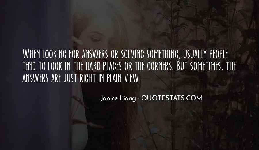 Quotes About Looking For Answers #1269980