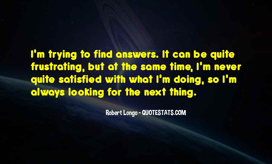 Quotes About Looking For Answers #1371623