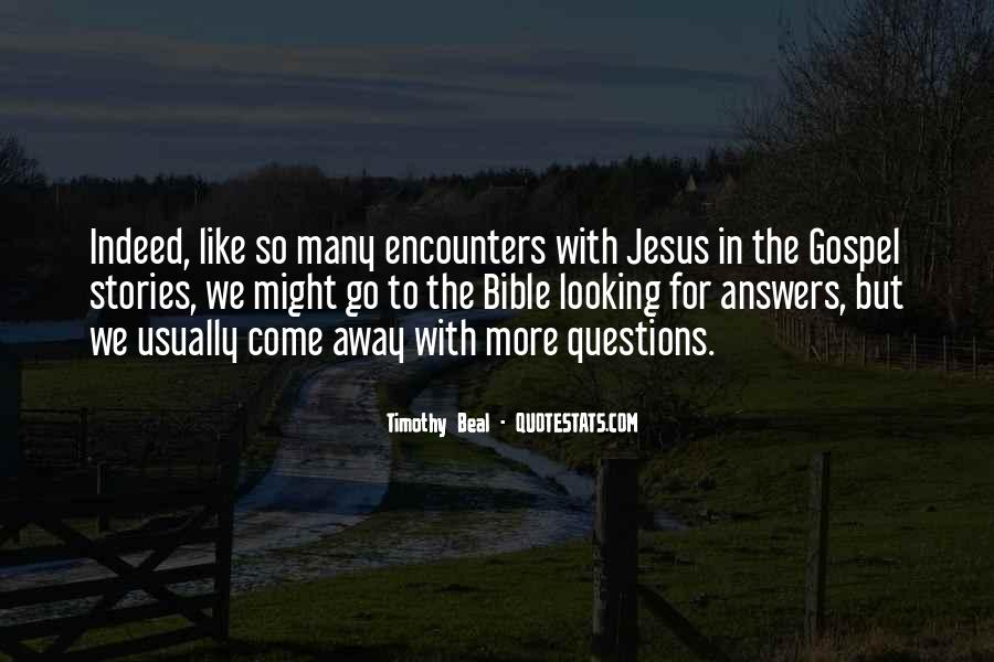 Quotes About Looking For Answers #140672