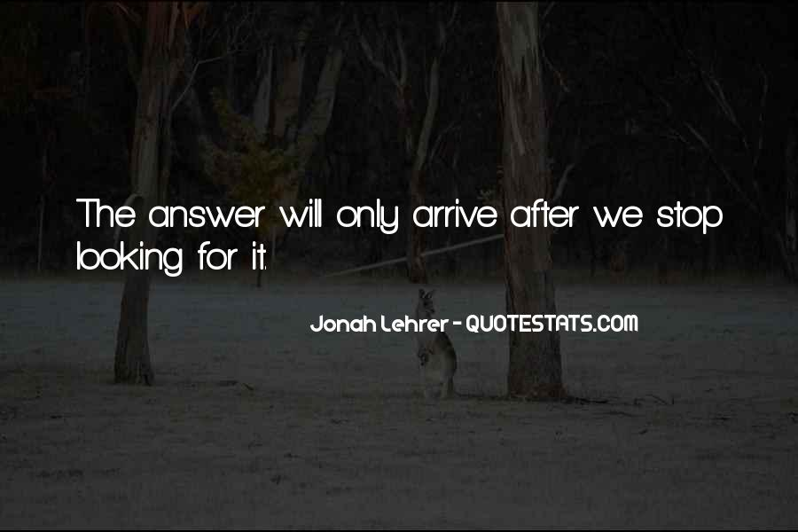 Quotes About Looking For Answers #140874