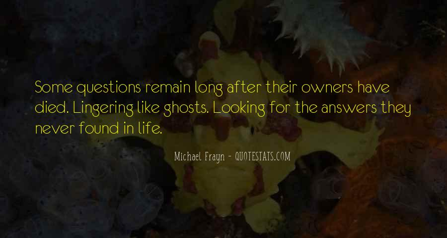 Quotes About Looking For Answers #1435997