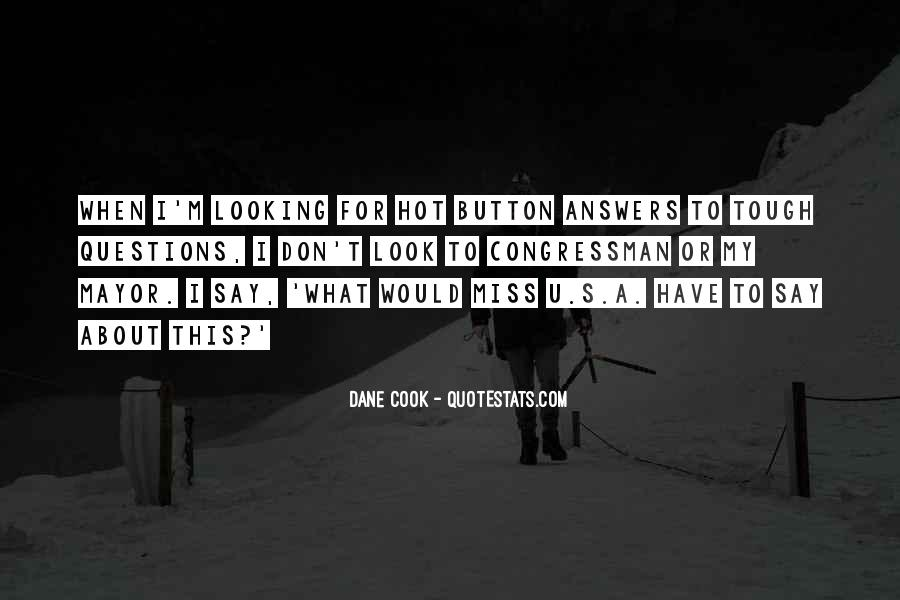 Quotes About Looking For Answers #1653016