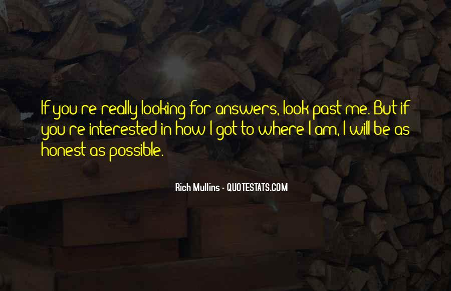 Quotes About Looking For Answers #1776337