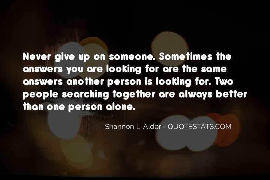 Quotes About Looking For Answers #1793626