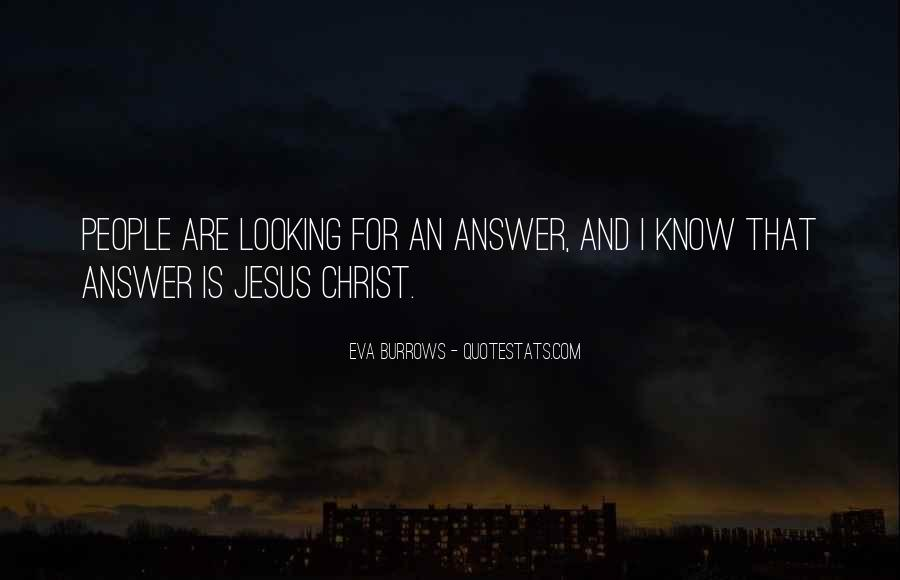Quotes About Looking For Answers #1876294