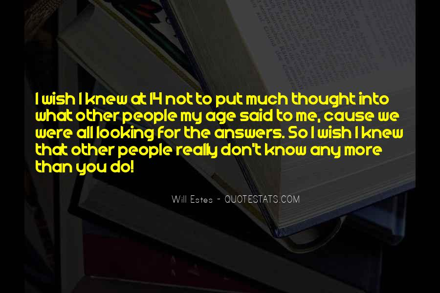 Quotes About Looking For Answers #260571