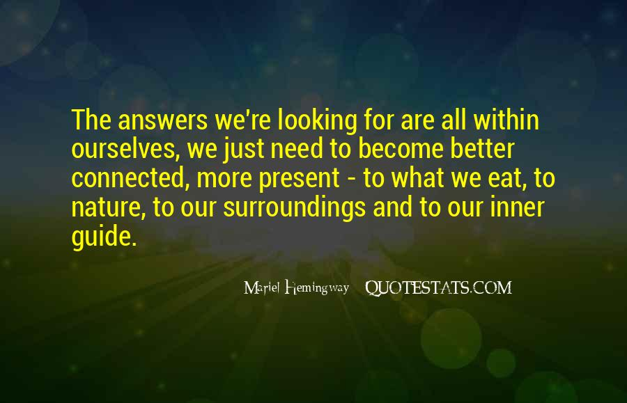 Quotes About Looking For Answers #320695