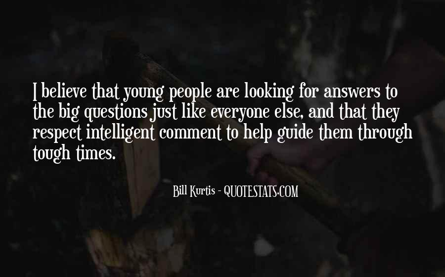 Quotes About Looking For Answers #517098