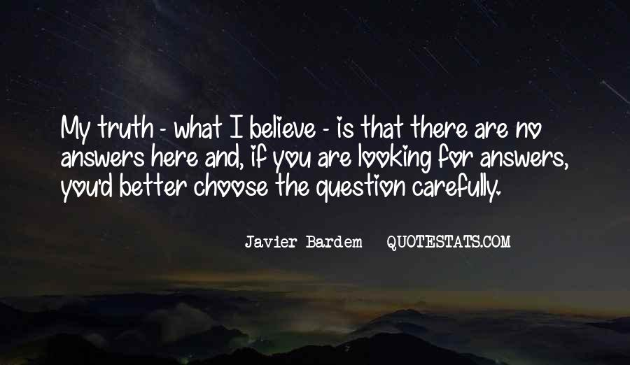 Quotes About Looking For Answers #623684