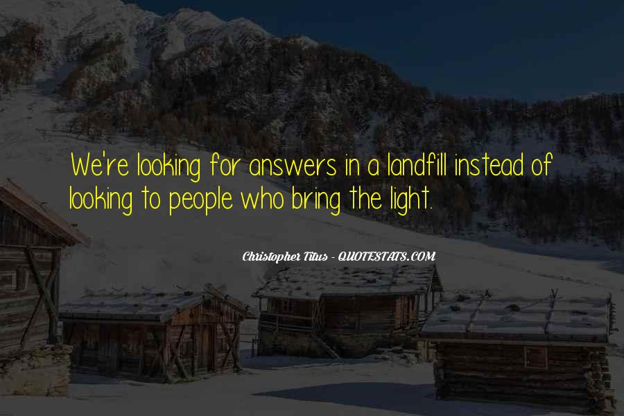Quotes About Looking For Answers #748347