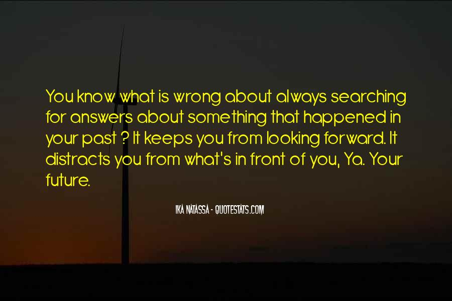 Quotes About Looking For Answers #824785