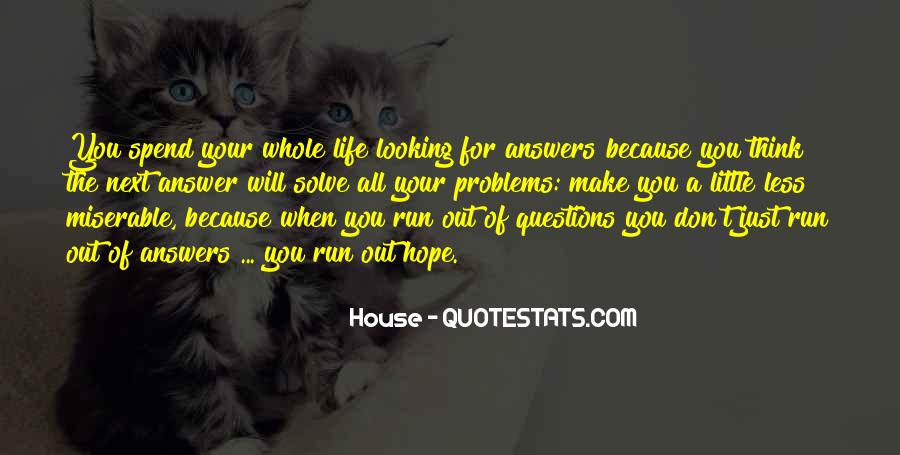 Quotes About Looking For Answers #87679