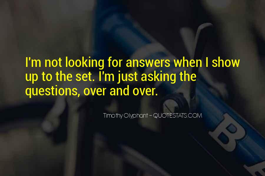 Quotes About Looking For Answers #894863