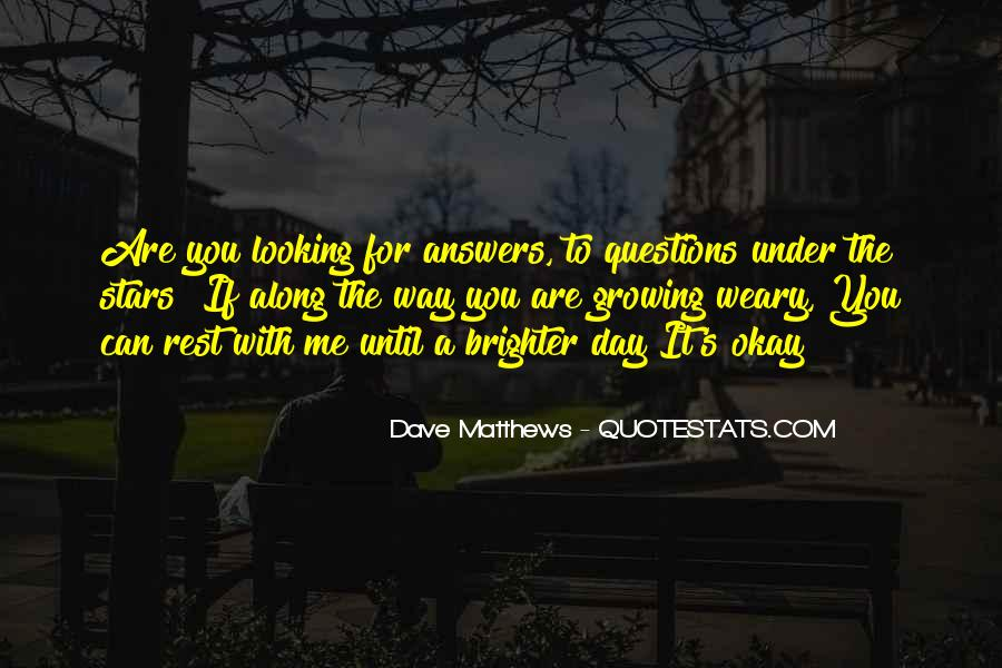 Quotes About Looking For Answers #952133