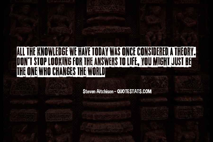 Quotes About Looking For Answers #956026