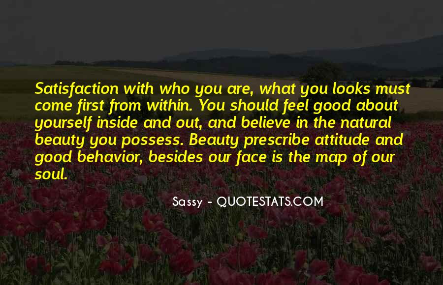 Quotes About Having A Sassy Attitude #965610
