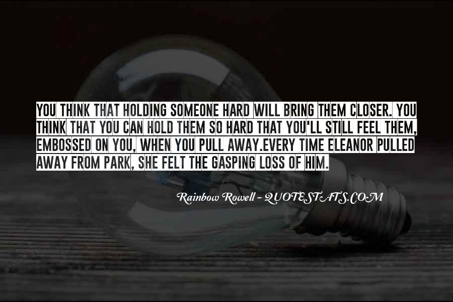 Quotes About Missing Someone's Friendship #1222326