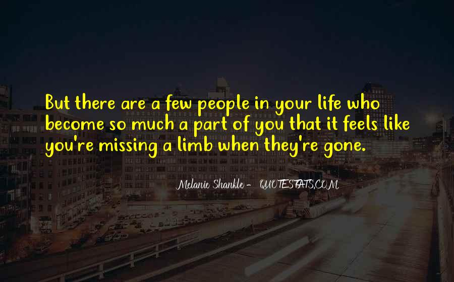 Quotes About Missing Someone's Friendship #1434459