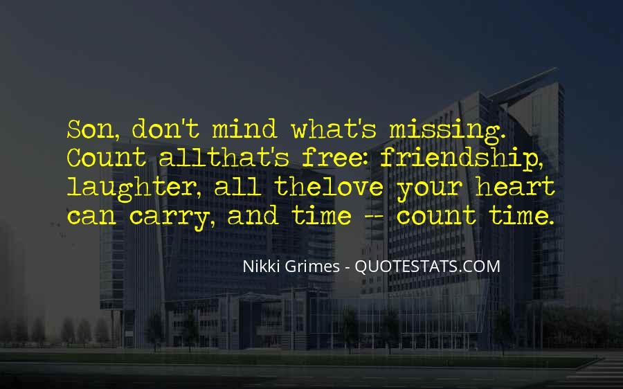 Quotes About Missing Someone's Friendship #2823