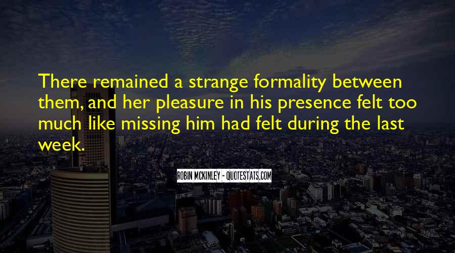 Quotes About Missing Someone's Friendship #790029