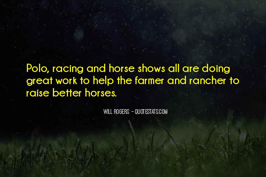 Quotes About Horse Racing #1087393