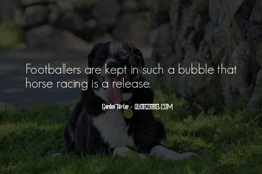 Quotes About Horse Racing #1226796