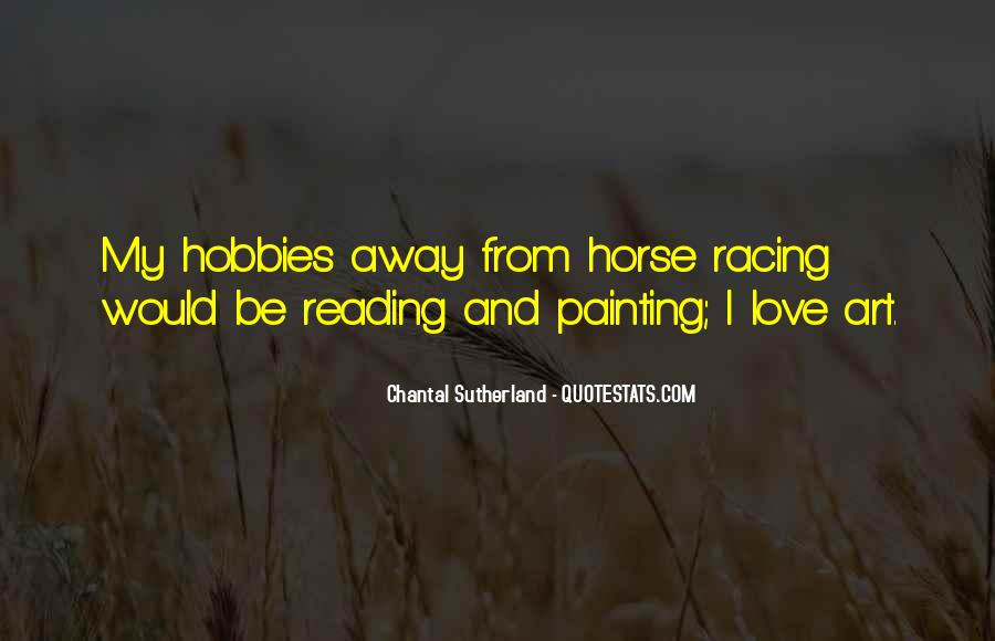 Quotes About Horse Racing #1341465