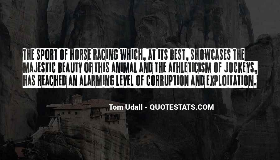 Quotes About Horse Racing #1355260
