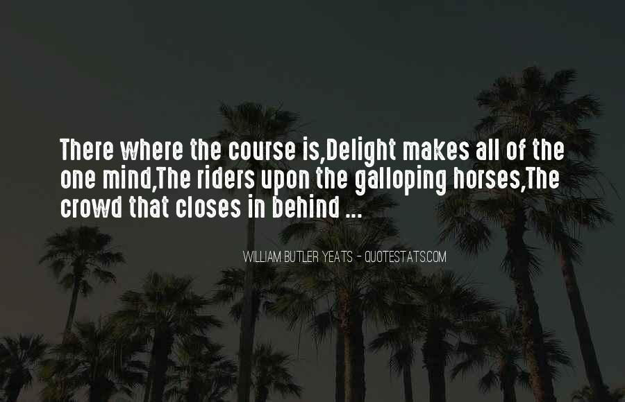 Quotes About Horse Racing #1509354