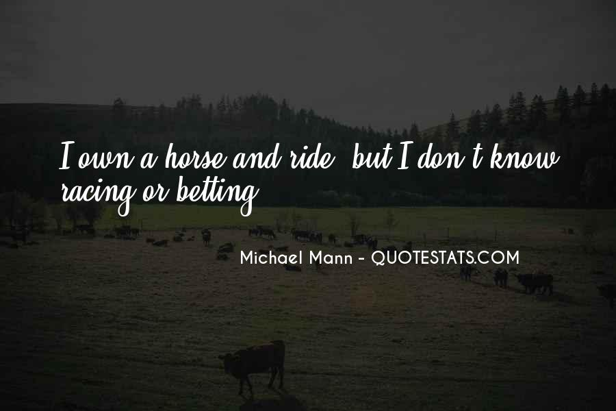 Quotes About Horse Racing #1740858