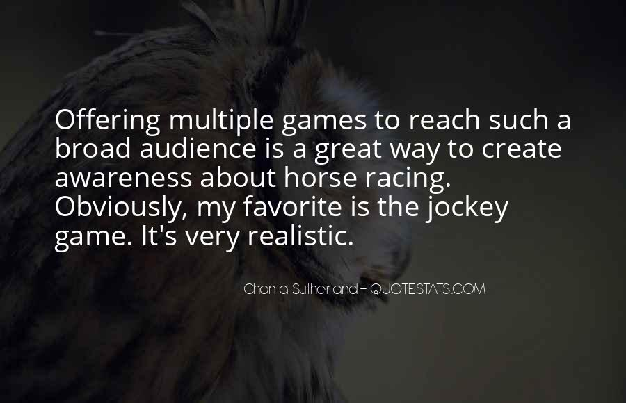 Quotes About Horse Racing #1747608