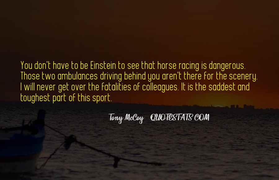 Quotes About Horse Racing #743425