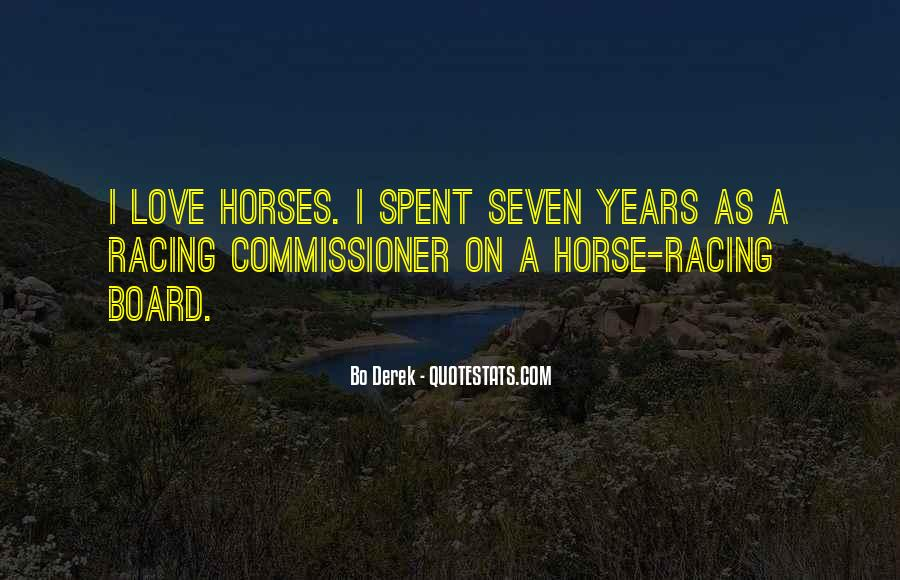 Quotes About Horse Racing #904847