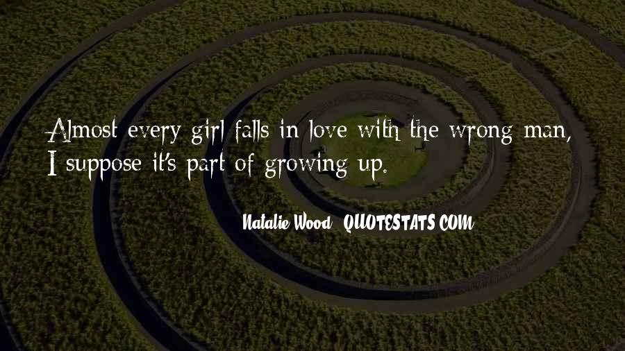 Quotes About Growing Up In Love #1622373