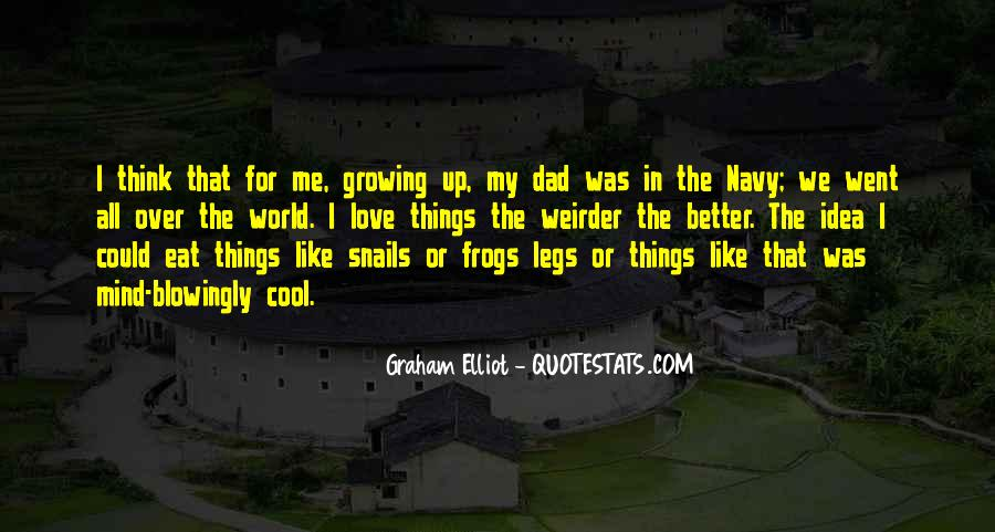 Quotes About Growing Up In Love #1878000