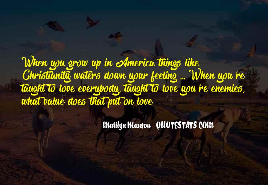 Quotes About Growing Up In Love #34786