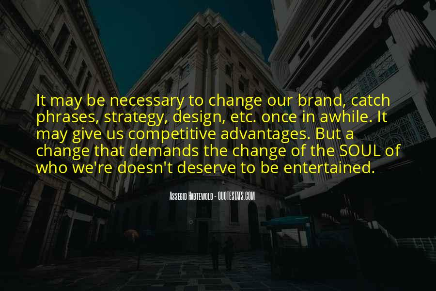 Quotes About Competitive Advantages #362314
