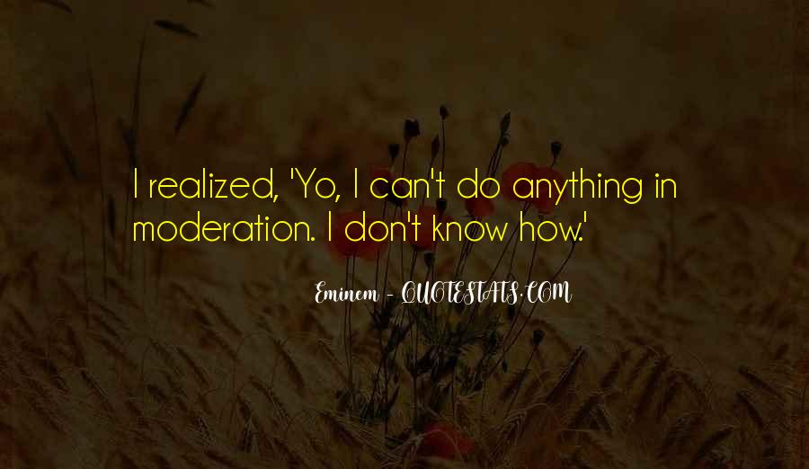 Quotes About Doing Things In Moderation #114136