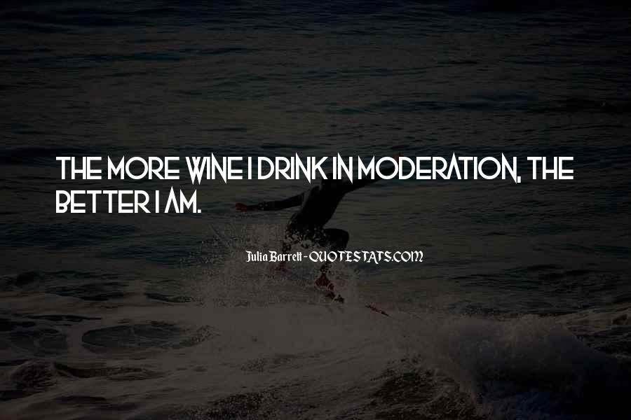 Quotes About Doing Things In Moderation #19315