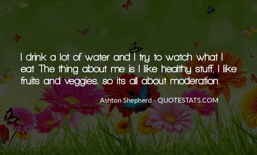 Quotes About Doing Things In Moderation #44165