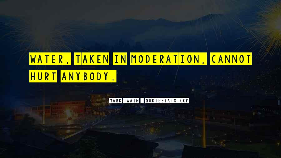 Quotes About Doing Things In Moderation #72796