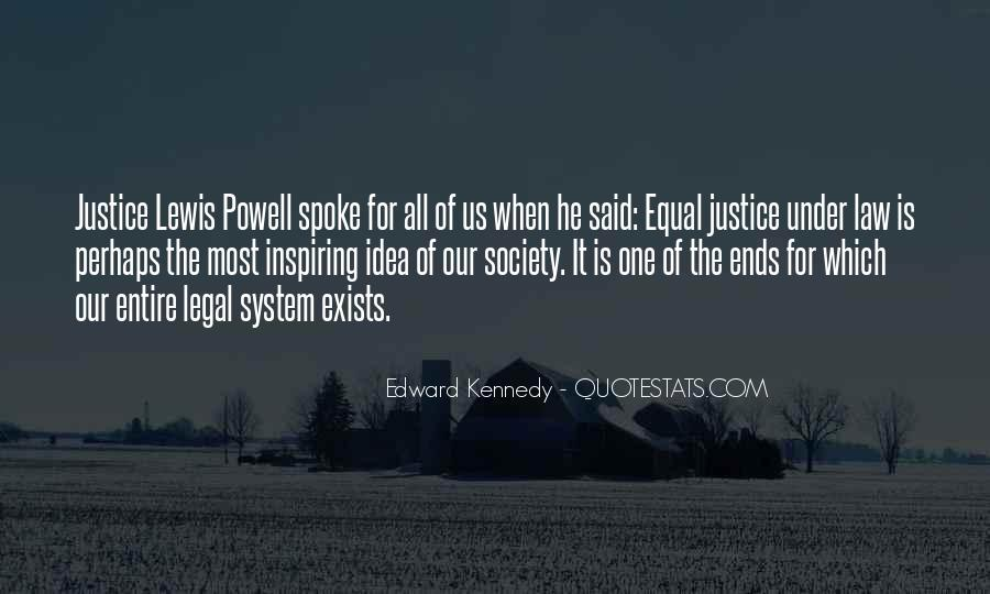 Quotes About Our System Of Justice #1291667