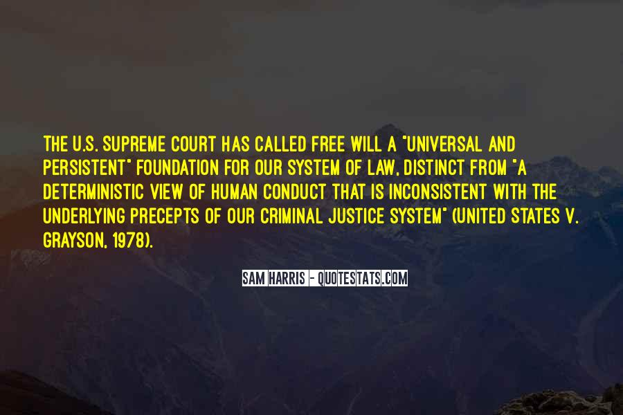 Quotes About Our System Of Justice #1415062