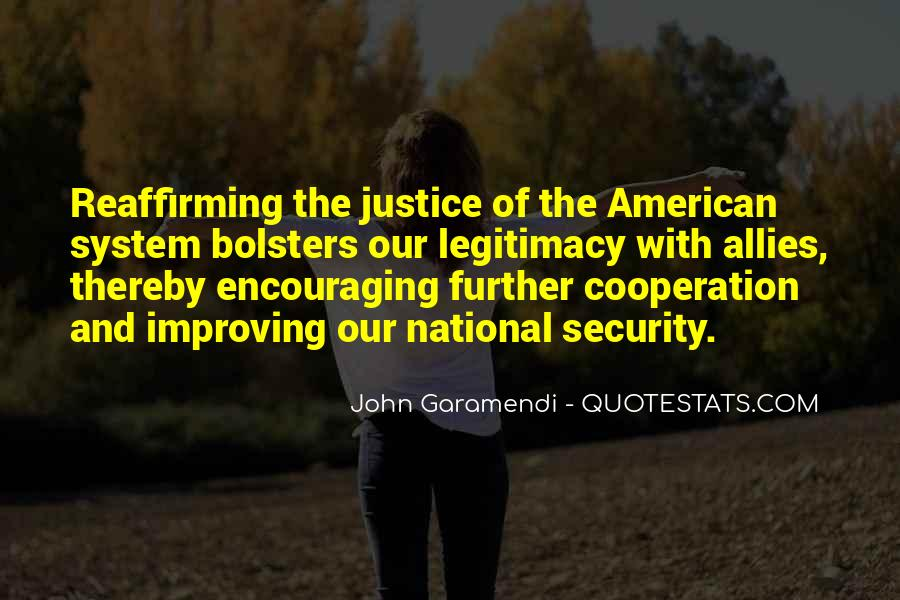 Quotes About Our System Of Justice #1513656