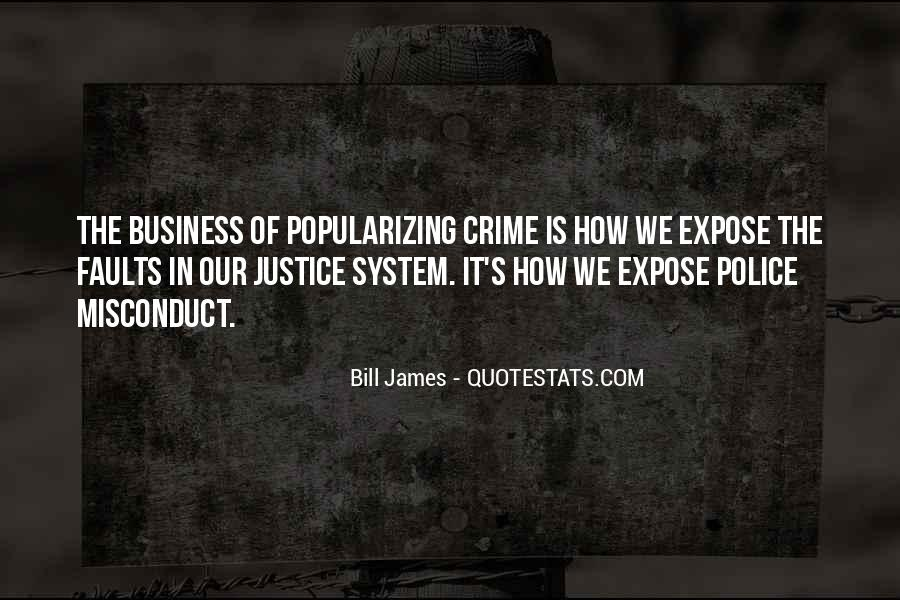 Quotes About Our System Of Justice #1583261