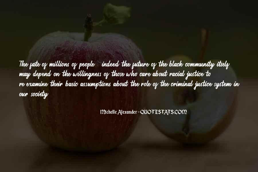 Quotes About Our System Of Justice #1626329