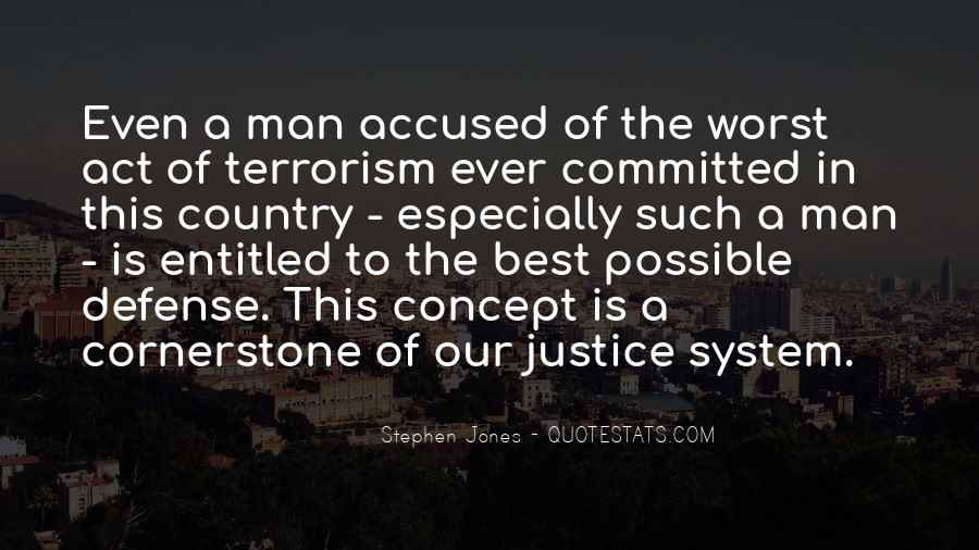 Quotes About Our System Of Justice #1806661