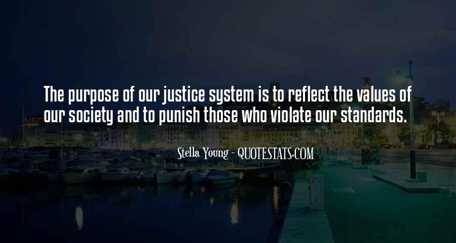 Quotes About Our System Of Justice #1843523